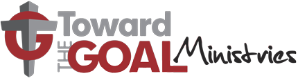 Toward the Goal Ministries